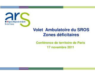 Volet  Ambulatoire du SROS Zones déficitaires