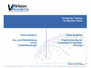 Systematic Training  for Machine Vision