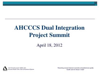 AHCCCS Dual Integration Project Summit