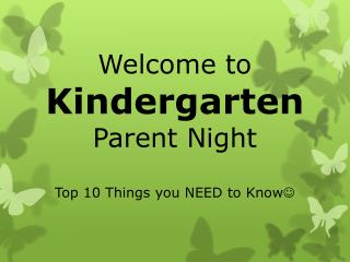 Welcome to  Kindergarten  Parent Night