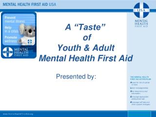 "A ""Taste""  of   Youth & Adult Mental Health First Aid"