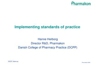 Implementing standards of practice