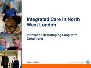 Integrated Care in North West London Innovation in Managing Long-term Conditions
