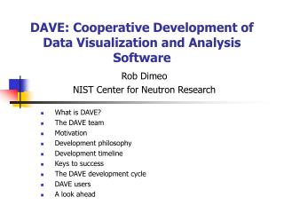 DAVE: Cooperative Development of Data Visualization and Analysis Software