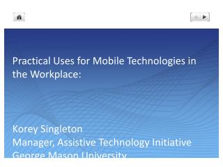 Practical Uses for Mobile Technologies in the Workplace: