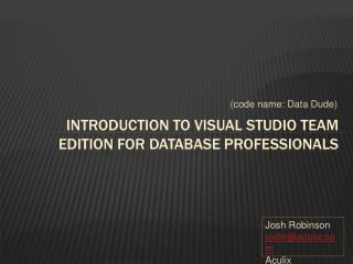 Introduction to Visual Studio Team Edition for Database Professionals
