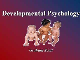 Developmental Psychology Graham Scott