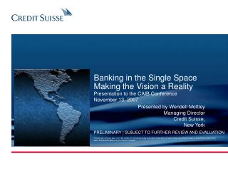 Banking in the Single Space Making the Vision a Reality