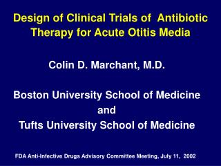 Design of Clinical Trials of  Antibiotic Therapy for Acute Otitis Media