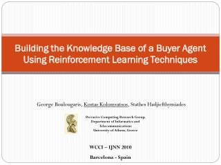 Building the Knowledge Base of a Buyer Agent Using Reinforcement Learning Techniques