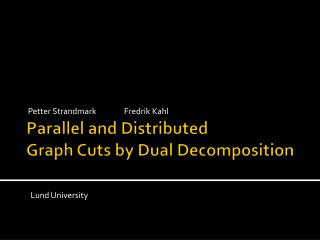 Parallel and Distributed Graph Cuts by Dual Decomposition