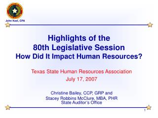 Highlights of the  80th Legislative Session How Did It Impact Human Resources?