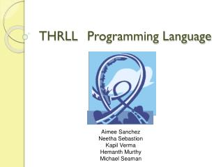 THRLL	 Programming Language