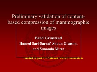 Preliminary validation of content-based compression of mammographic images