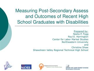 Measuring Post-Secondary Assess and Outcomes of Recent High School Graduates with Disabilities