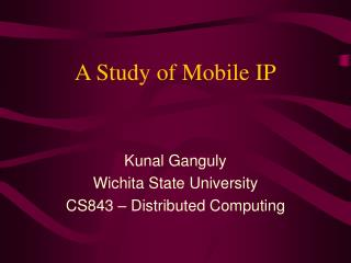 A Study of Mobile IP