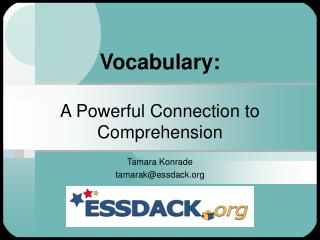Vocabulary:  A Powerful Connection to Comprehension