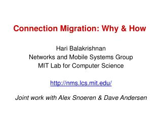 Connection Migration: Why & How