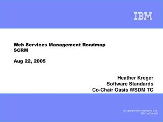 Web Services Management Roadmap SCRM  Aug 22, 2005