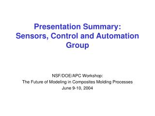 Presentation Summary: Sensors, Control and Automation Group