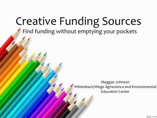 Creative Funding Sources