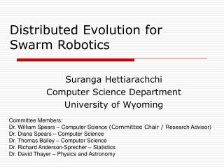 Distributed Evolution for Swarm Robotics