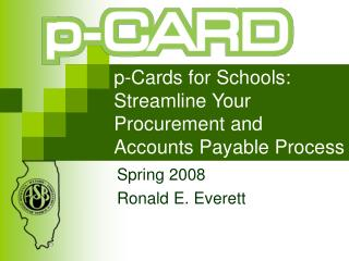 p-Cards for Schools: Streamline Your Procurement and Accounts Payable Process