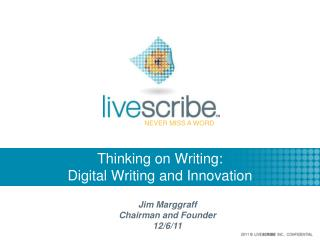Thinking on Writing:  Digital Writing and Innovation