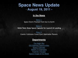 Space News Update  August 19, 2011 -