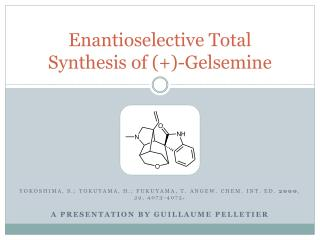 Enantioselective Total Synthesis of (+)-Gelsemine