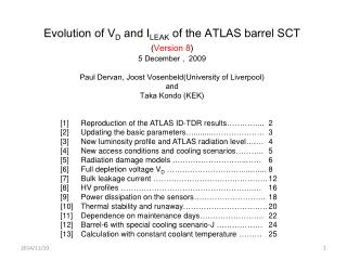 Evolution of V D  and I LEAK  of the ATLAS barrel SCT  ( Version 8 ) 5 December ,  2009