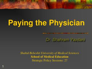 Paying the Physician