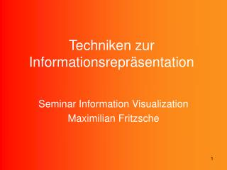 Techniken zur Informationsrepräsentation