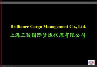 Brilliance Cargo Management Co., Ltd.