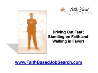 Driving out Fear