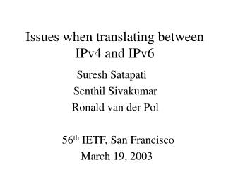 Issues when translating between IPv4 and IPv6