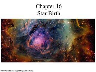 Chapter 16 Star Birth