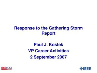 Response to the Gathering Storm Report