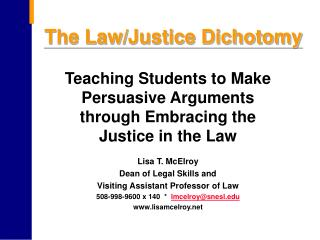The Law/Justice Dichotomy