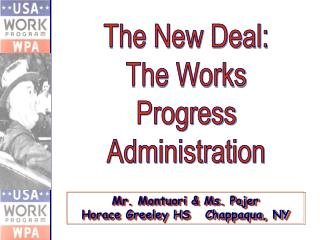 The New Deal: The Works Progress Administration