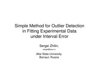Simple Method for Outlier Detection in Fitting Experimental Data under Interval Error