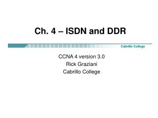 Ch. 4 – ISDN and DDR