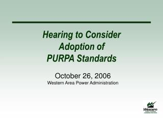 Hearing to Consider  Adoption of  PURPA Standards