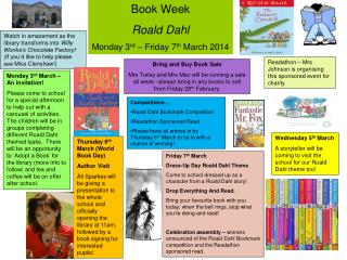 Book Week Roald Dahl Monday 3 rd  – Friday 7 th  March 2014