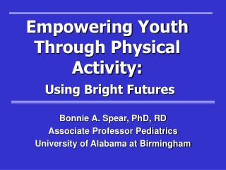 Empowering Youth Through Physical Activity: Using Bright Futures