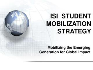 ISI  STUDENT MOBILIZATION STRATEGY