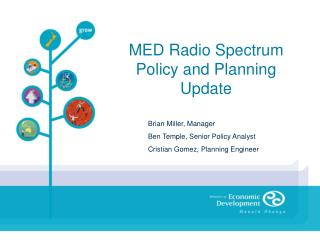 MED Radio Spectrum Policy and Planning Update