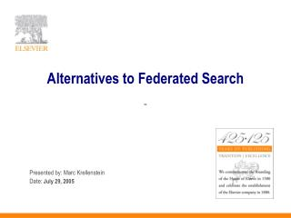 Alternatives to Federated Search