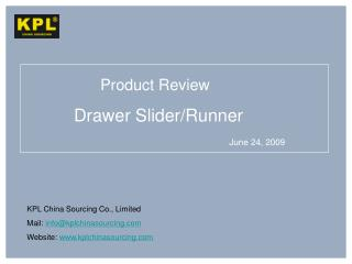 Drawer Slider/Runner