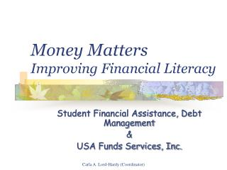 Money Matters Improving Financial Literacy